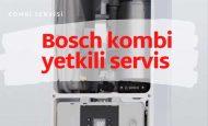 Bosch kombi yetkili servis