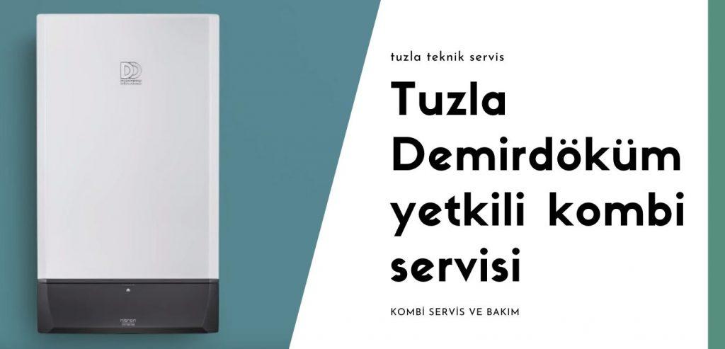 Tuzla Demirdöküm yetkili kombi servisi bakım tamirat