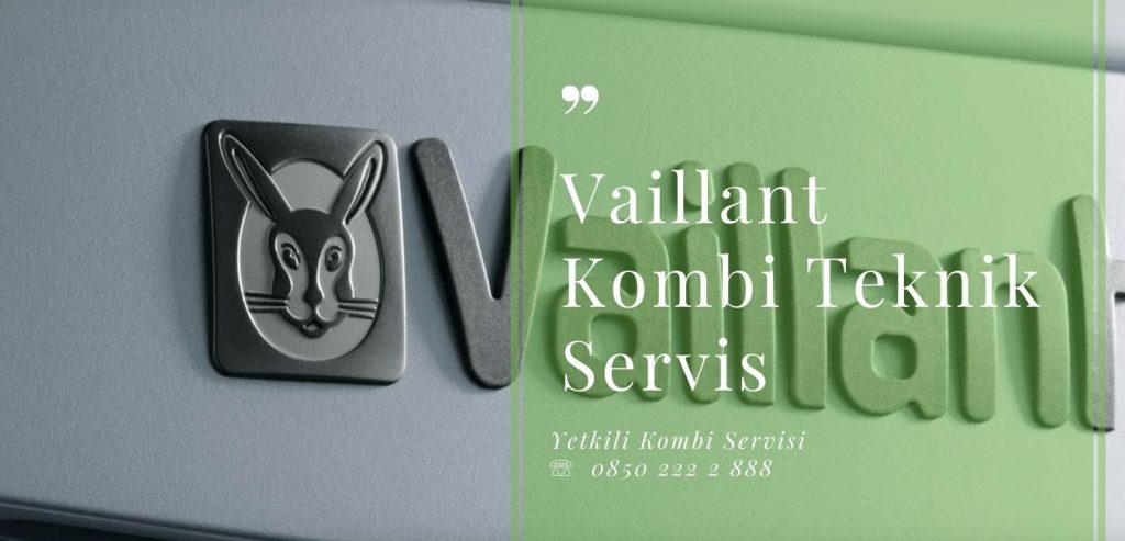 Vaillant Kombi Teknik Servis, Her türlü Vaillant kombi ürünlerinde oluşabilecek sorunları veya teknik servis ihtiyaçlarında mutlaka yetkili servisi aranarak kayıt bildiriminde bulunmanız yeterli olacaktır.