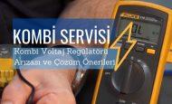 Kombi Voltaj Regülatörü Arızası ve Çözüm Önerileri
