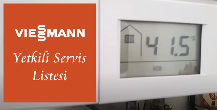 viessmann yetkili servis listesi nelerdir